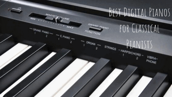 Best Digital Pianos for Classical Pianists