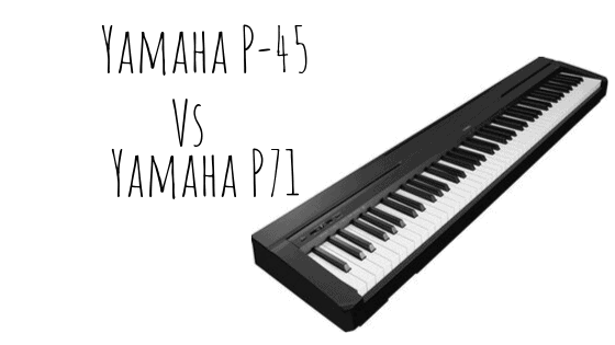 Is There Any Difference Between the Yamaha P45 and P71
