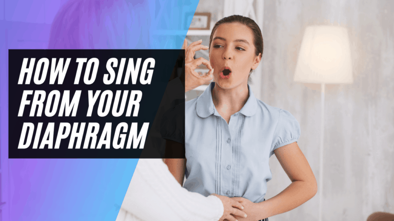 How to Sing from Your Diaphragm