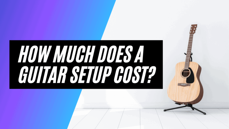 How Much Does a Guitar Setup Cost?