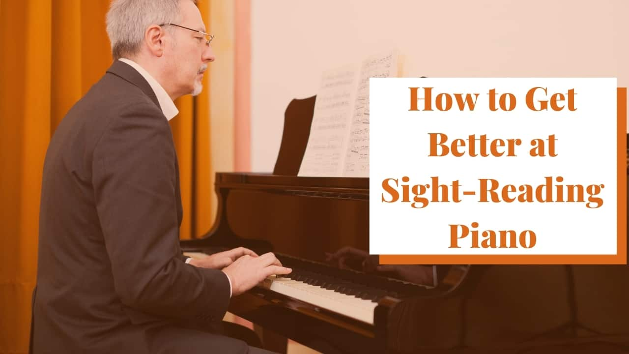 How to Get Better at Sight-Reading Piano