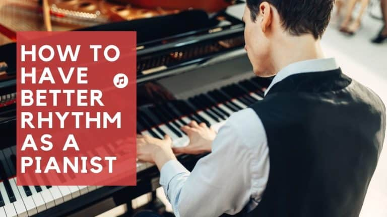How to have Better Rhythm As A Pianist