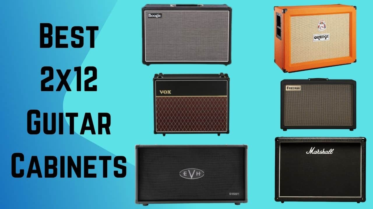 Best 2x12 Guitar Cabinets