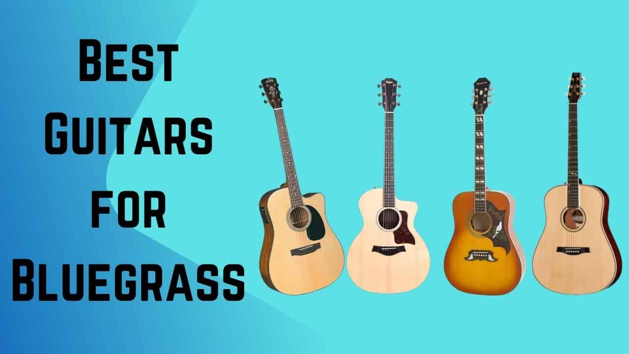 Best Guitars for Bluegrass