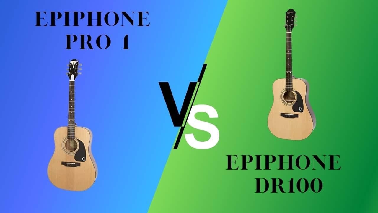 Epiphone Pro vs. DR 100